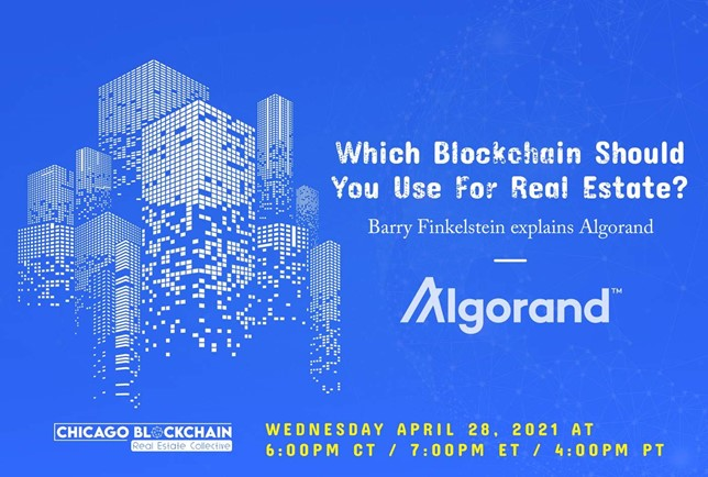 Image of digital buildings with title Barry Finkelstein of Algorand explains Which Blockchain You Should Use For Real Estate with Algorand logo presented by Chicago Blockchain Real Estate Collective